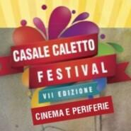 Casale Caletto Festival VII Edizione